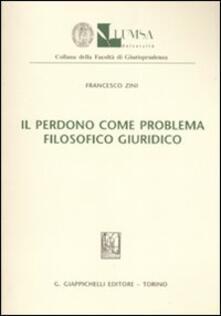 Il perdono come problema filosofico giuridico.pdf