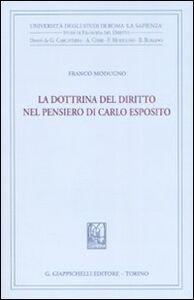 Libro La dottrina del diritto nel pensiero di Carlo Esposito Franco Modugno
