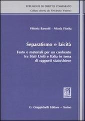 Separatismo e laicità. Testo e materiali per un confronto tra Stati Uniti e Italia in tema di rapporti stato-chiese