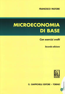 Winniearcher.com Microeconomia di base. Con esercizi svolti Image
