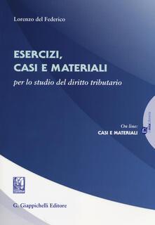 Criticalwinenotav.it Esercizi, casi e materiali. Per lo studio del diritto tributario Image