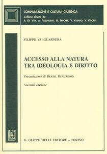 Libro Accesso alla natura tra ideologia e diritto Filippo Valguarnera