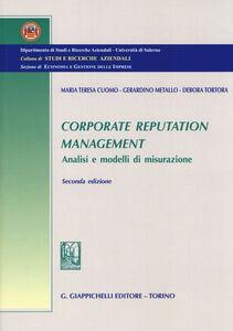 Foto Cover di Corporate reputation management. Analisi e modelli di misurazione, Libro di AA.VV edito da Giappichelli