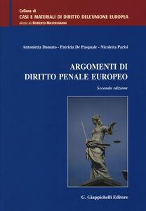 Foto Cover di Argomenti di diritto penale europeo, Libro di AA.VV edito da Giappichelli