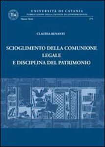 Foto Cover di Scioglimento della comunione legale e disciplina del patrimonio, Libro di Claudia Benanti, edito da Giappichelli