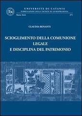 Scioglimento della comunione legale e disciplina del patrimonio