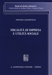 Fiscalità di impresa e utilità sociale