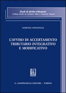 L' avviso di accertamento tributario integrativo e modificativo