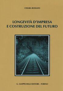 Longevità d'impresa e costruzione del futuro
