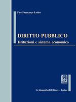 Diritto pubblico. Istituzioni e sistema economico