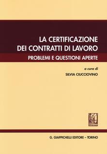 Equilibrifestival.it La certificazione dei contratti di lavoro. Problemi e questioni aperte Image