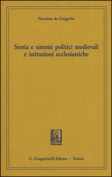 Storia e sistemi politici medievali e istituzioni ecclesiastiche.pdf