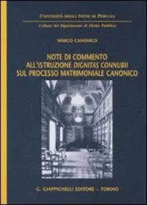 Note di commento all'istruzione «dignitas connubii» sul processo matrimoniale canonico