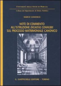 Libro Note di commento all'istruzione «dignitas connubii» sul processo matrimoniale canonico Marco Canonico