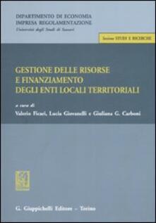 Gestione delle risorse e finanziamento degli enti locali teritoriali. Atti della giornata di studio (Sassari, 13 ottobre 2006).pdf