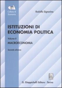 Libro Istituzioni di economia politica. Vol. 2: Macroeconomia. Rodolfo Signorino