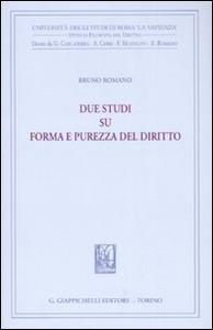 Libro Due studi su forma e purezza del diritto Bruno Romano