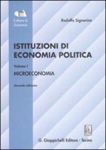 Istituzioni di economia politica. Vol. 1: Microeconomia.