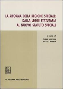 Tegliowinterrun.it La riforma della regione speciale. Dalla legge statutaria al nuovo statuto speciale Image