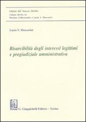 Risarcibilità degli interessi legittimi e pregiudiziale amministrativa