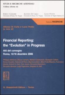 Financial reporting: the «evolution» in progress. Atti del Convegno (Roma, 15-16 dicembre 2006).pdf