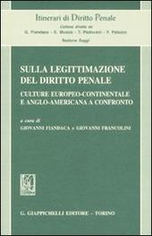Sulla legittimazione del diritto penale. Culture europeo-continentale e anglo-americana a confronto