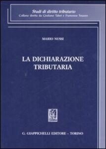 Libro La dichiarazione tributaria Mario Nussi
