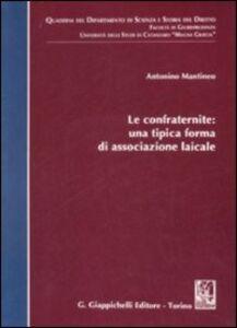 Libro Le confraternite: una tipica forma di associazione laicale Antonino Mantineo