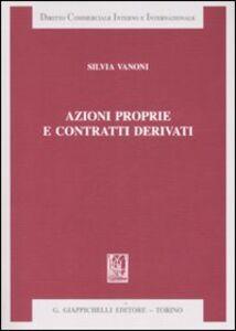 Libro Azioni proprie e contratti derivati Silvia Vanoni