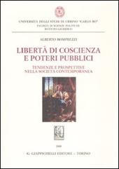 Libertà di coscienza e poteri pubblici. Tendenze e prospettive nella società contemporanea