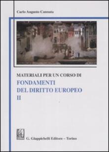 Voluntariadobaleares2014.es Materiali per un corso di fondamenti del diritto europeo. Vol. 2 Image