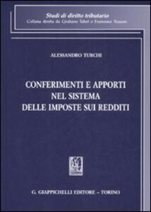 Conferimenti e apporti nel sistema delle imposte sui redditi