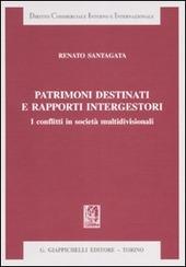 Patrimoni destinati e rapporti intergestori. I conflitti in società multidivisionali