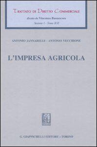 Libro Trattato di diritto commerciale. Sez. I. Vol. 2\2: L'impresa agricola. Antonio Jannarelli , Antonio Vecchione