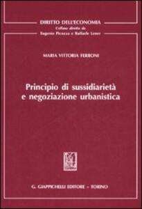 Principio di sussidiarietà e negoziazione urbanistica