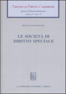 Trattato di diritto commerciale. Sez. IV. Vol. 10: Le società di diritto speciale.