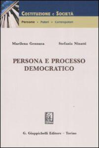 Libro Persona e processo democratico Marilena Gennusa , Stefania Ninatti