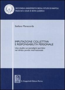 Steamcon.it Imputazione collettiva e responsabilità personale. Uno studio sui paradigmi ascrittivi nel diritto penale internazionale Image
