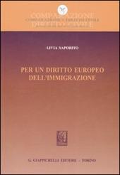 Per un diritto europeo dell'immigrazione