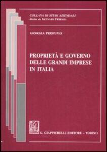 Foto Cover di Proprietà e governo delle grandi imprese in Italia, Libro di Giorgia Profumo, edito da Giappichelli