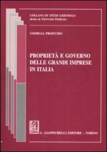 Libro Proprietà e governo delle grandi imprese in Italia Giorgia Profumo