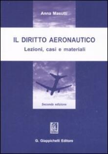 Listadelpopolo.it Il diritto aeronautico. Lezioni, casi e materiali Image