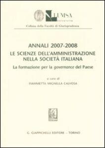 Foto Cover di Annali (2007-2008). Le scienze dell'amministrazione nella società italiana. La formazione per la governance del paese, Libro di  edito da Giappichelli