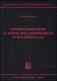 Contributi romanistici al sistema della responsabilità extracontrattuale.pdf