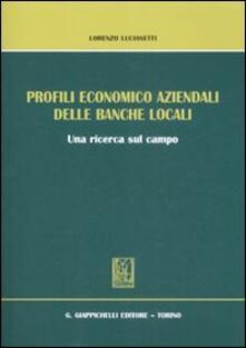 Capturtokyoedition.it Profili economico aziendali delle banche locali. Una ricerca sul campo Image