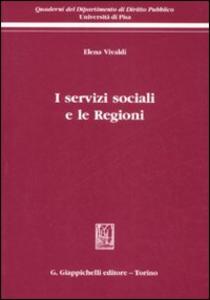 Libro I servizi sociali e le regioni Elena Vivaldi