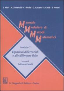 Milanospringparade.it Manuale modulare di metodi matematici. Modulo 7. Equazioni differenziali e alle differenze finite Image