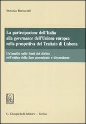 La partecipazione dell'Italia alla governance dell'Unione Europea nella prospettiva del trattato di Lisbona