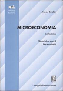 Foto Cover di Microeconomia, Libro di Andrew Schotter, edito da Giappichelli