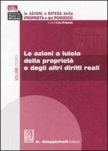 Foto Cover di Le azioni a difesa della proprietà e del possesso, Libro di  edito da Giappichelli